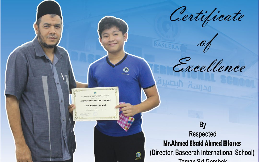 Certificate of Excellence By Respected Mr.Ahmed ElSaid Ahmed Elfares at a English Debate Competition Held on 3rd of October 2019