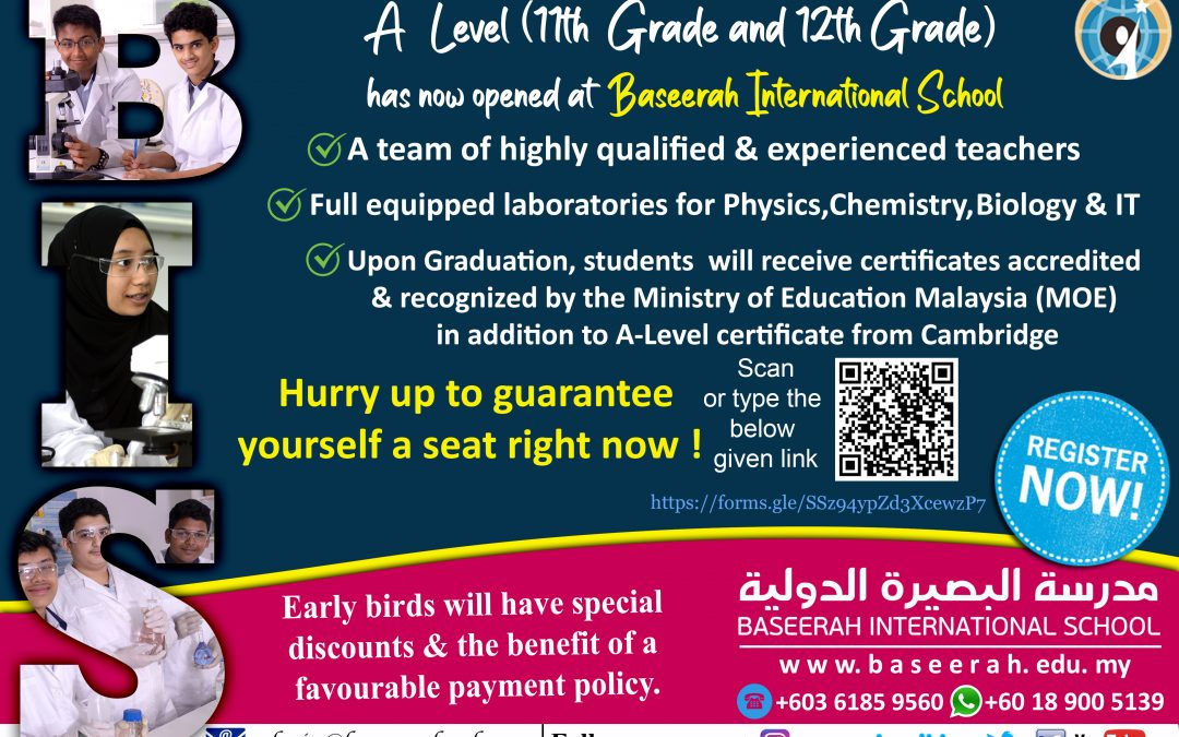 A Level (11th Grade & 12th Grade) has now opened at Baseerah International School. Register Now ! Just Click on the picture & register yourself.